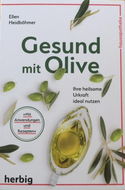 Gesund mit Olive Originalausgabe Herbig Verlag 2019