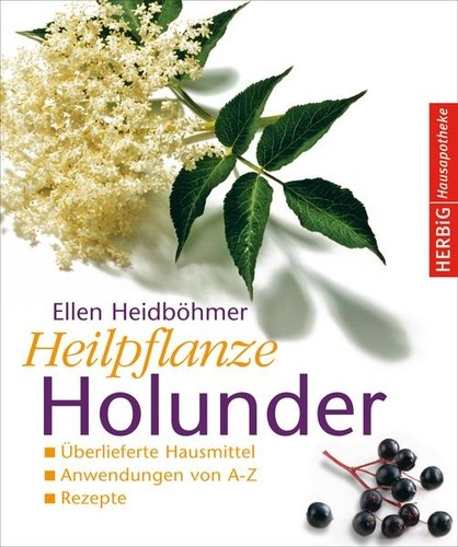 Heilpflanze Holunder Originalausgabe  Herbig Verlag 2007