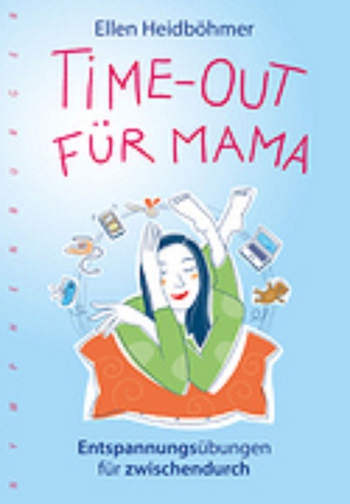 Time-Out für Mama Originalausgabe nymphenburger 2016