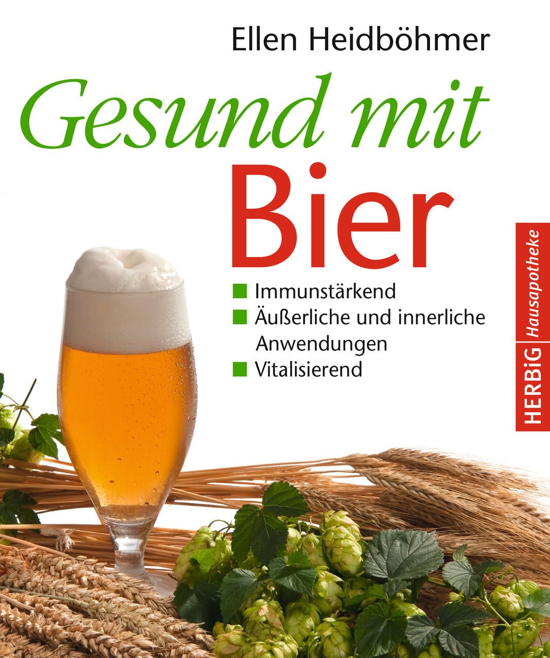 Gesund mit Bier Originalausgabe Herbig Verlag 2015