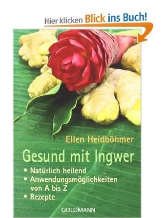 Gesund mit Ingwer Taschenbuch-Ausgabe Goldmann 2009