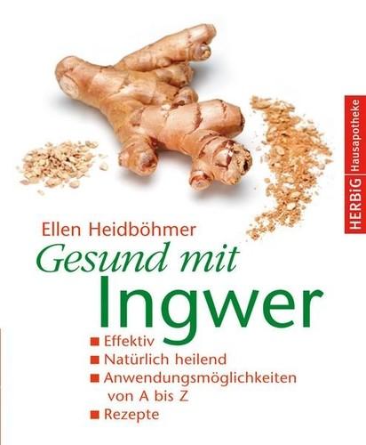 Gesund mit Ingwer Softcover Kopp Verlag 2006