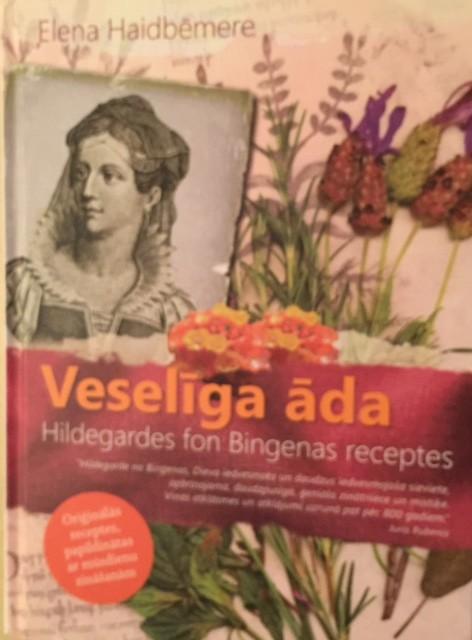 Gesunde Haut nach Hildegardn von Bingen lettische Hardcoverausgabe 2016