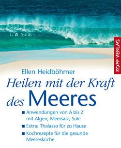 Heilen mit der Kraft des Meeres Paperback Kopp Verlag 2009
