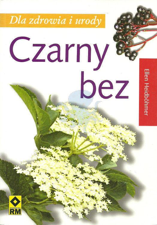 Heilpflanze Holunder polnische Taschenbuchausgabe 2010 nicht mehr lieferbar