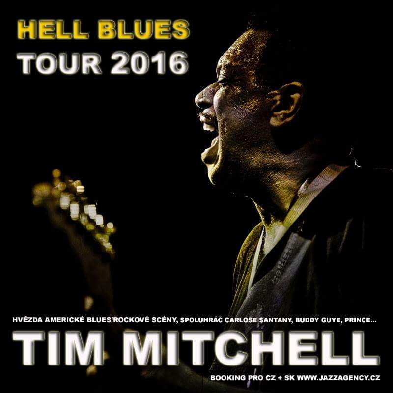 Tim Mitchell Hell Blues Tour 2016
