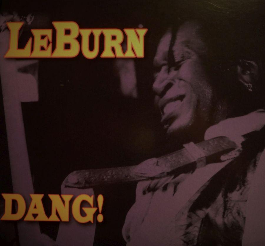 """LeBurn Maddox """"Dang!"""""""