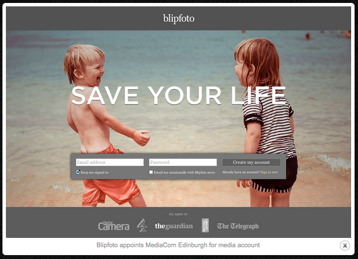 Saving lives? Blipfoto website screen based on the its first advertising campaign featuring the new positioning 'Save your life' in 2013 (see The Drum 17 April 2013 - click pic for link).