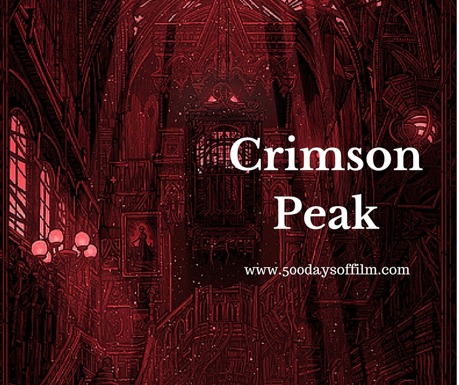 4. Crimson Peak - Click here to read my review
