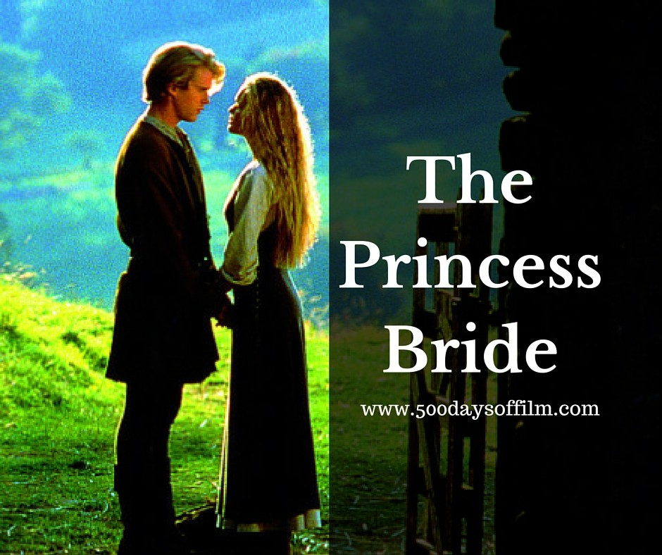 5. The Princess Bride - Click Here To See My Review!