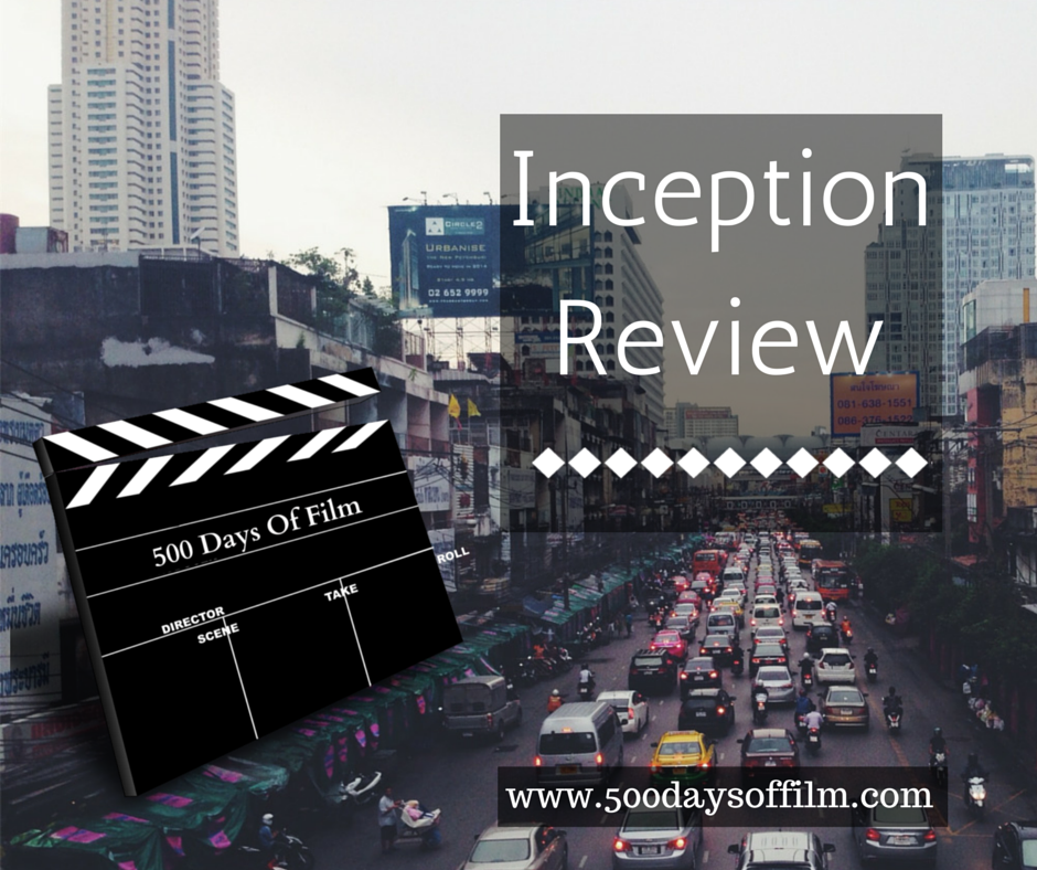 8. Inception - Click Here To See My Review!
