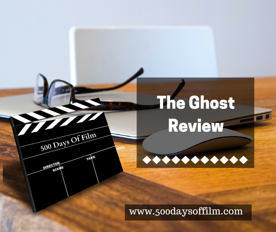 9. The Ghost - Click Here For My Review!