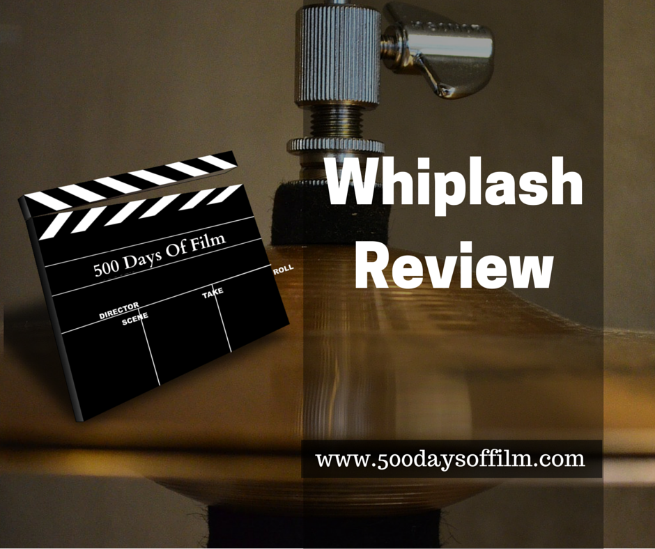 7. Whiplash - Click Here To See My Review!