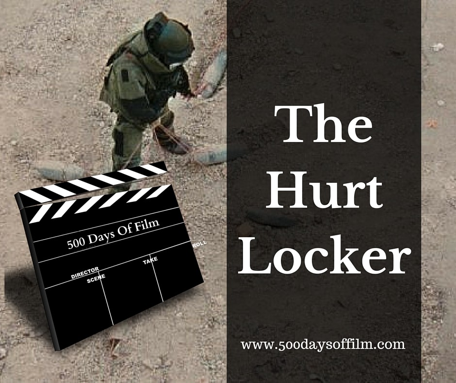 15. The Hurt Locker - Click Here To See My Review!