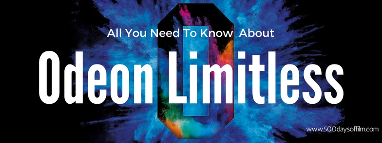 Click here to find out all about Odeon's Limitless membership scheme!