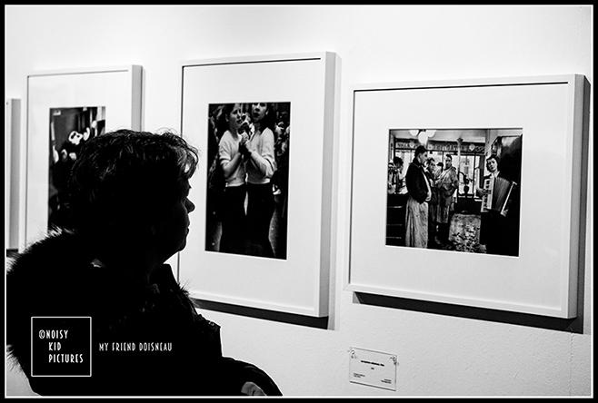 Expo de photos de Doisneau à Bruxelles vue par le photographe professionnel Noisy Kid