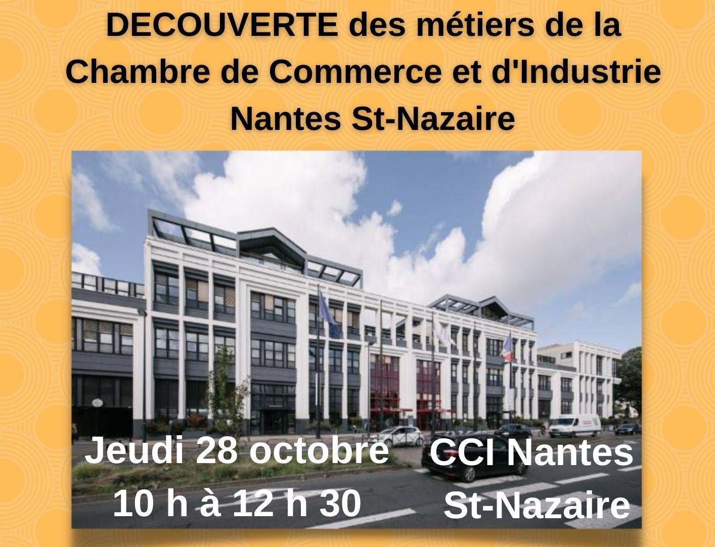 Venez découvrir des métiers de la  Chambre de Commerce et d'Industrie Nantes St-Nazaire