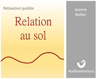 Relaxation guidée - relation au sol - audio gratuite