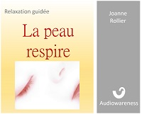 Relaxation guidée - La peau respire - audio gratuite