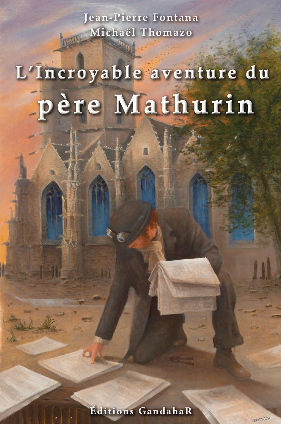 L'Incroyable aventure du père Mathurin