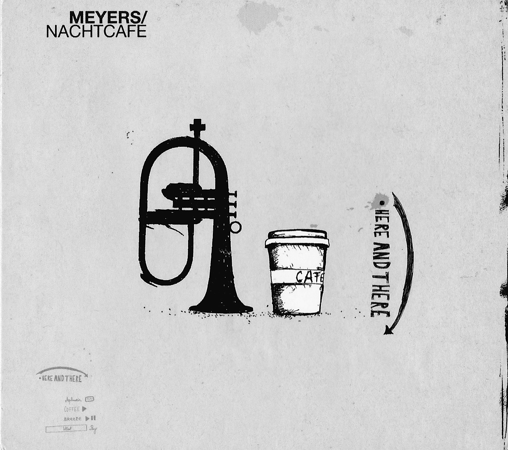 Meyers Nachtcafe - here and there