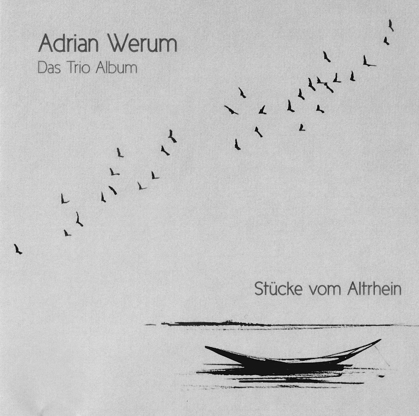 Adrain Werum - Das Trio Album