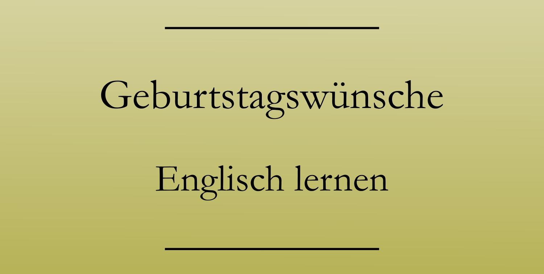 Nachtraglich zum geburtstag gratulieren englisch