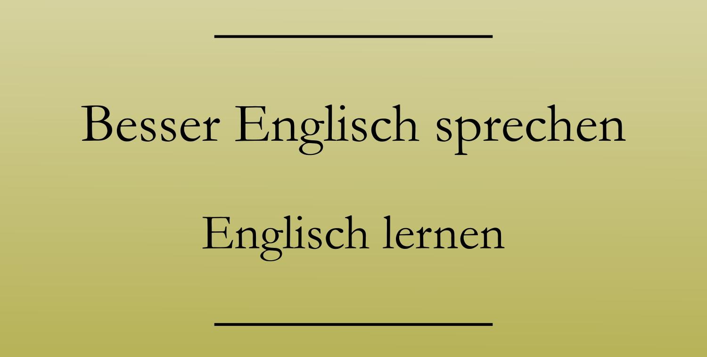 Genauer Englisch
