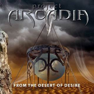 Project Arcadia - From The Desert Of Desire
