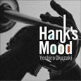 Hank's Mood / 岡崎好朗