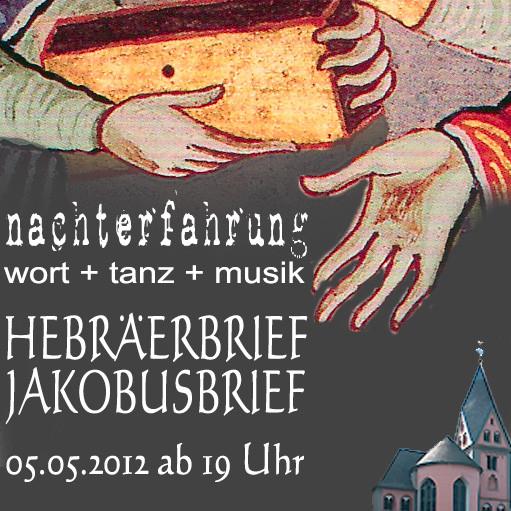 Nachterfahrung Lesenacht Lyskirchen wort tanz musik hebräerbrief jakobusbrief romanik koeln sankt maria in lyskirchen