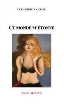 """Résultat de recherche d'images pour """"catherine andrieu ce monde m'étonne"""""""