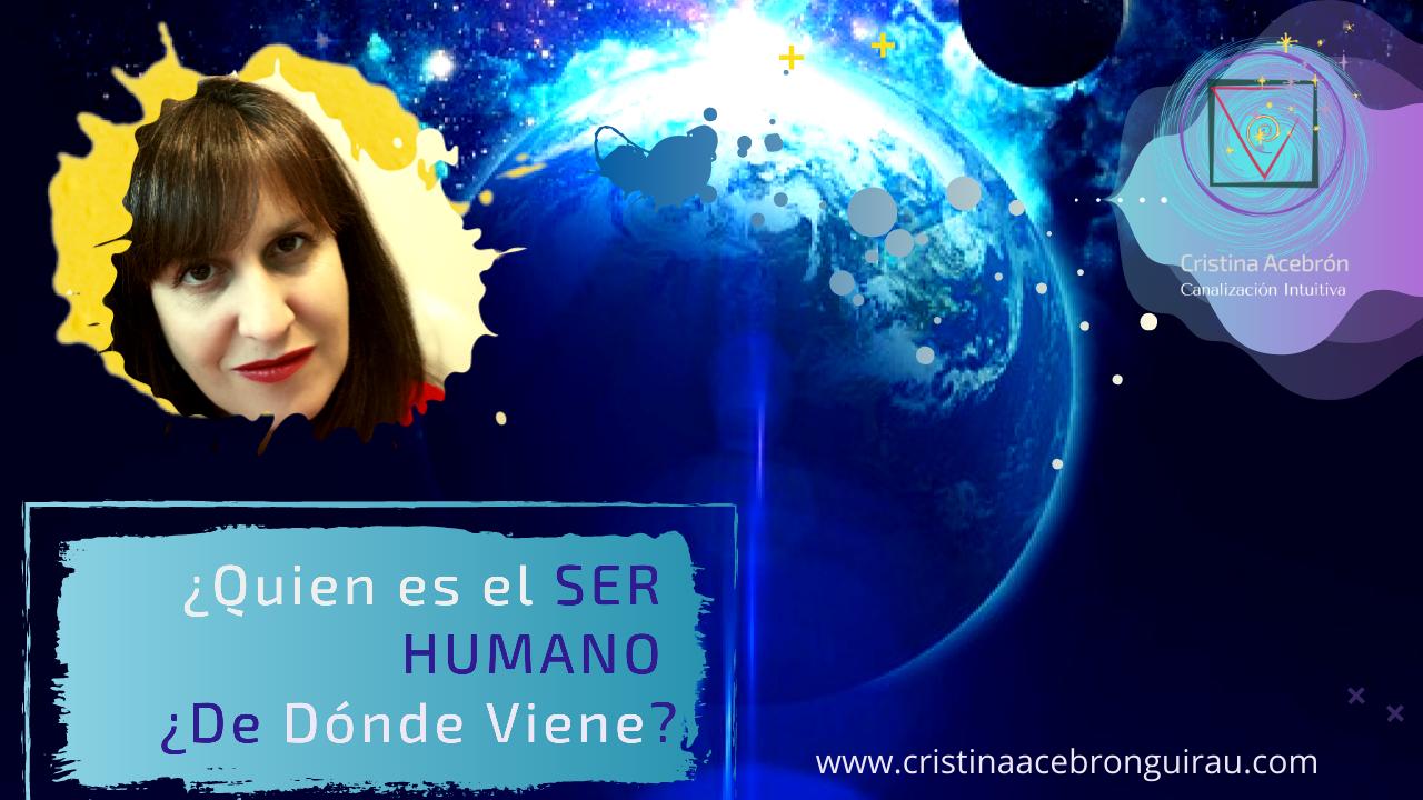 ¿Quién es el SER HUMANO  ¿De Dónde Viene?