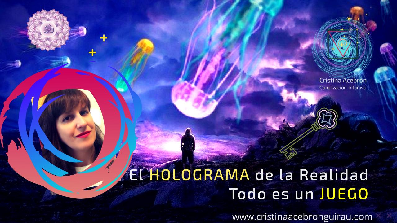 El JUEGO: HOLOGRAMA  de la Realidad