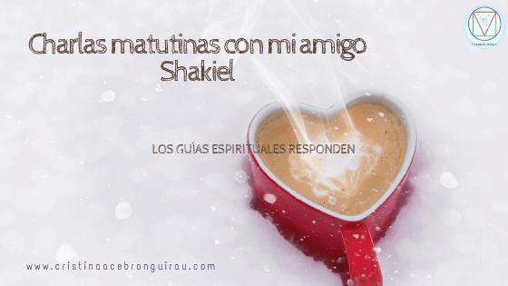 Recibir respuestas a través de la canalización, mensajes canalizados, guías espirituales, Shakiel