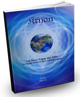 Kryon explica como activar las 12 capas de ADN cuántico
