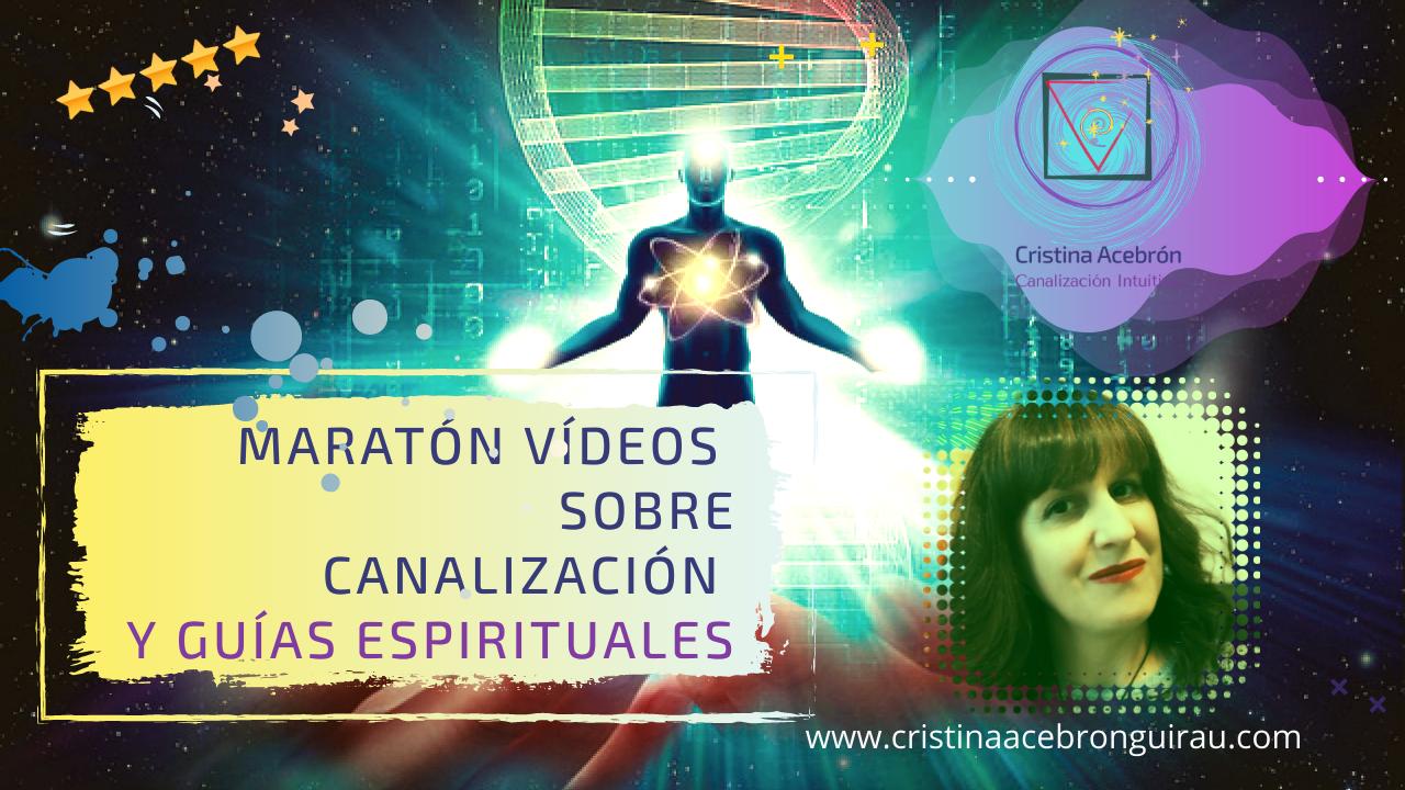 Maratón Canalización: Todo sobre cómo contactar con tu Guía Espiritual