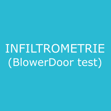 infiltrométrie à l'air (test BlowerDoor)