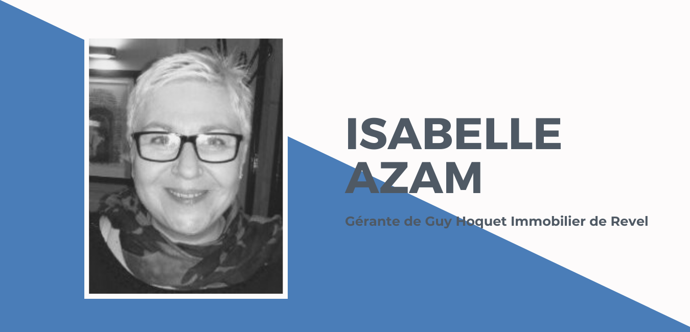 Femmes entrepreneuses sur le territoire Lauragais Revel Sorezois, Isabelle AZAM nous raconte son histoire.