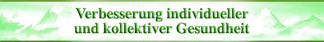 Verbesserung individueller und kollektiver Gesundheit