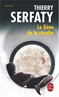 Couverture - Le gène de la révolte -Thierry Serfaty