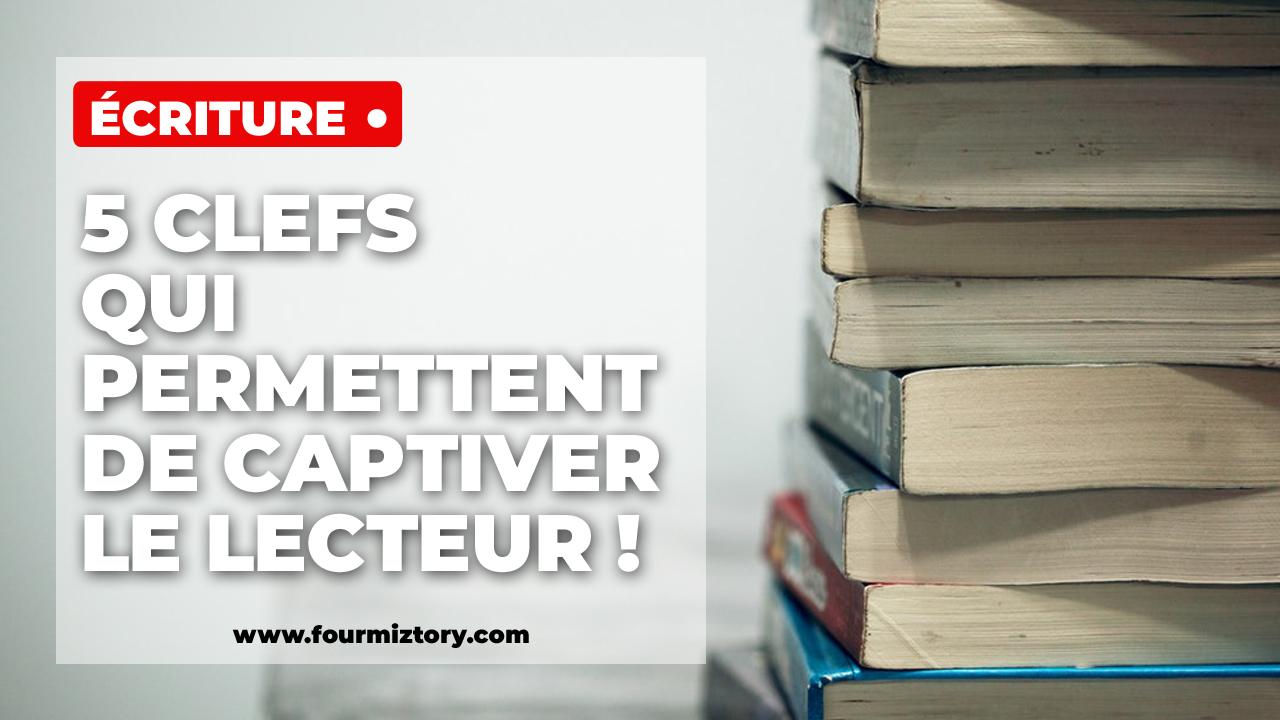 Ce qui permet de captiver le lecteur, c'est de lui faire vivre des émotions... et pour ça rien de mieux que l'identification !