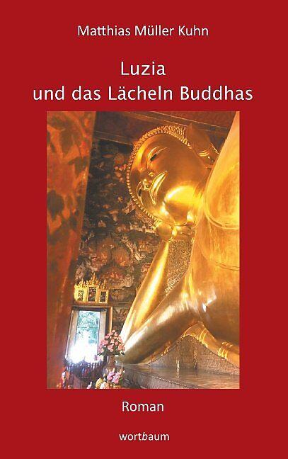 Luzia und das Lächeln Buddhas, Roman