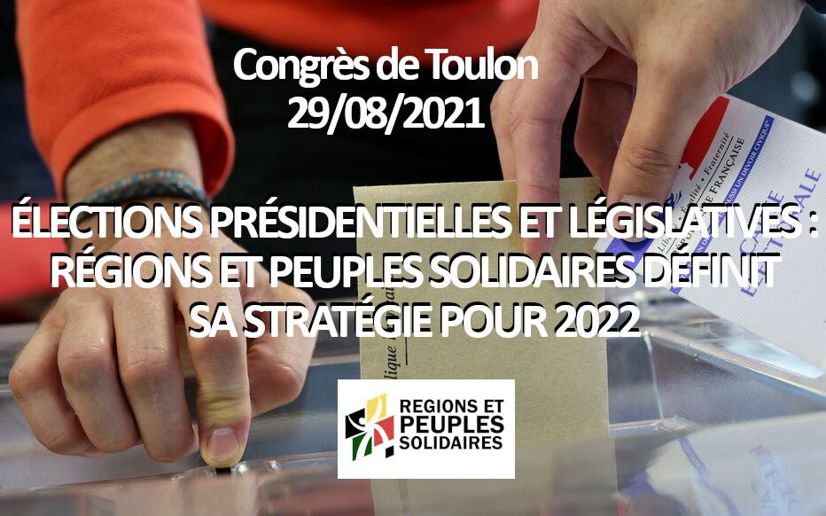 Élections présidentielles et législatives :  Régions et Peuples Solidaires définit sa stratégie pour 2022