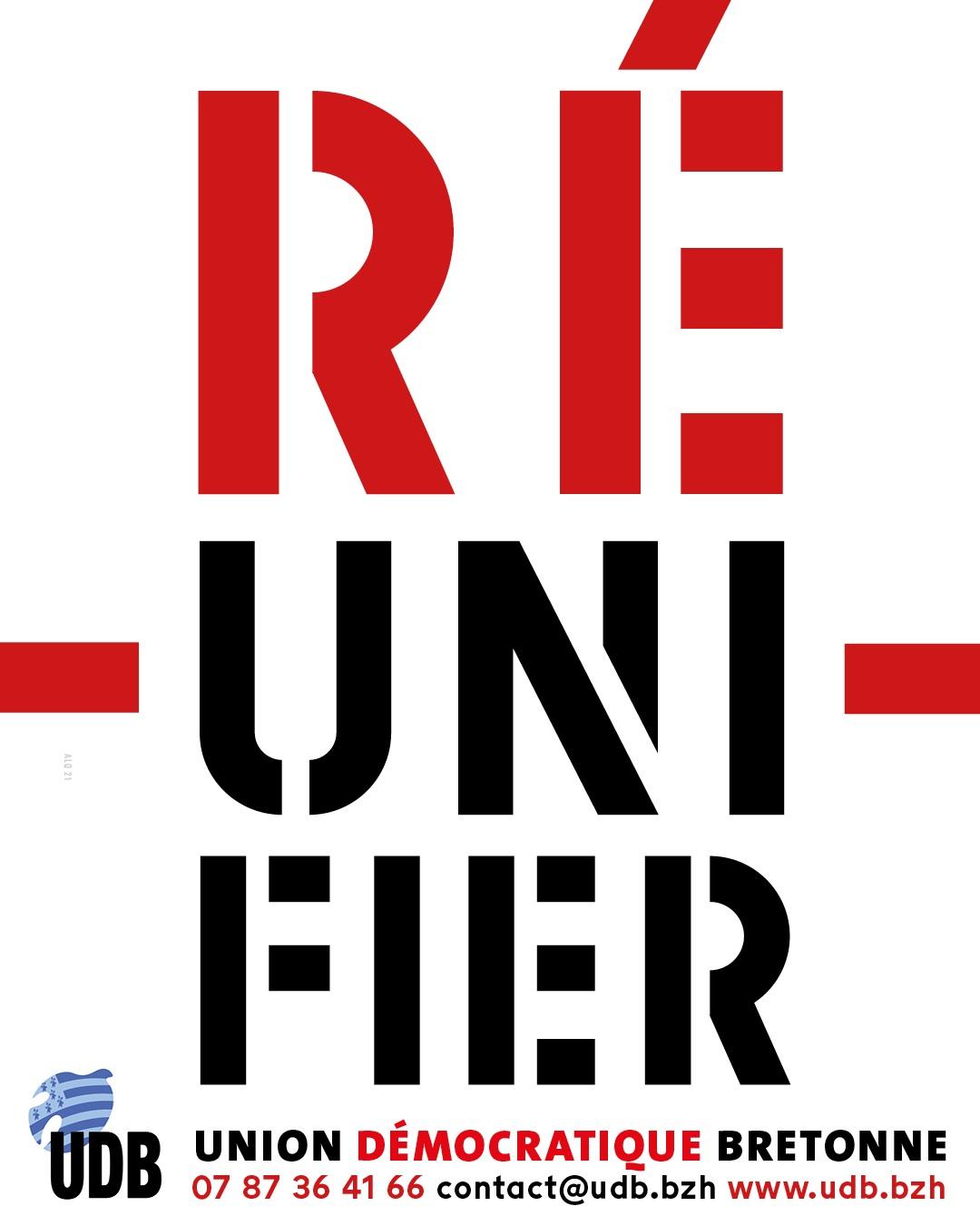 """""""RÉ-UNI-FIER"""" : l'UDB affiche sa volonté de voir la Bretagne réunifiée…"""