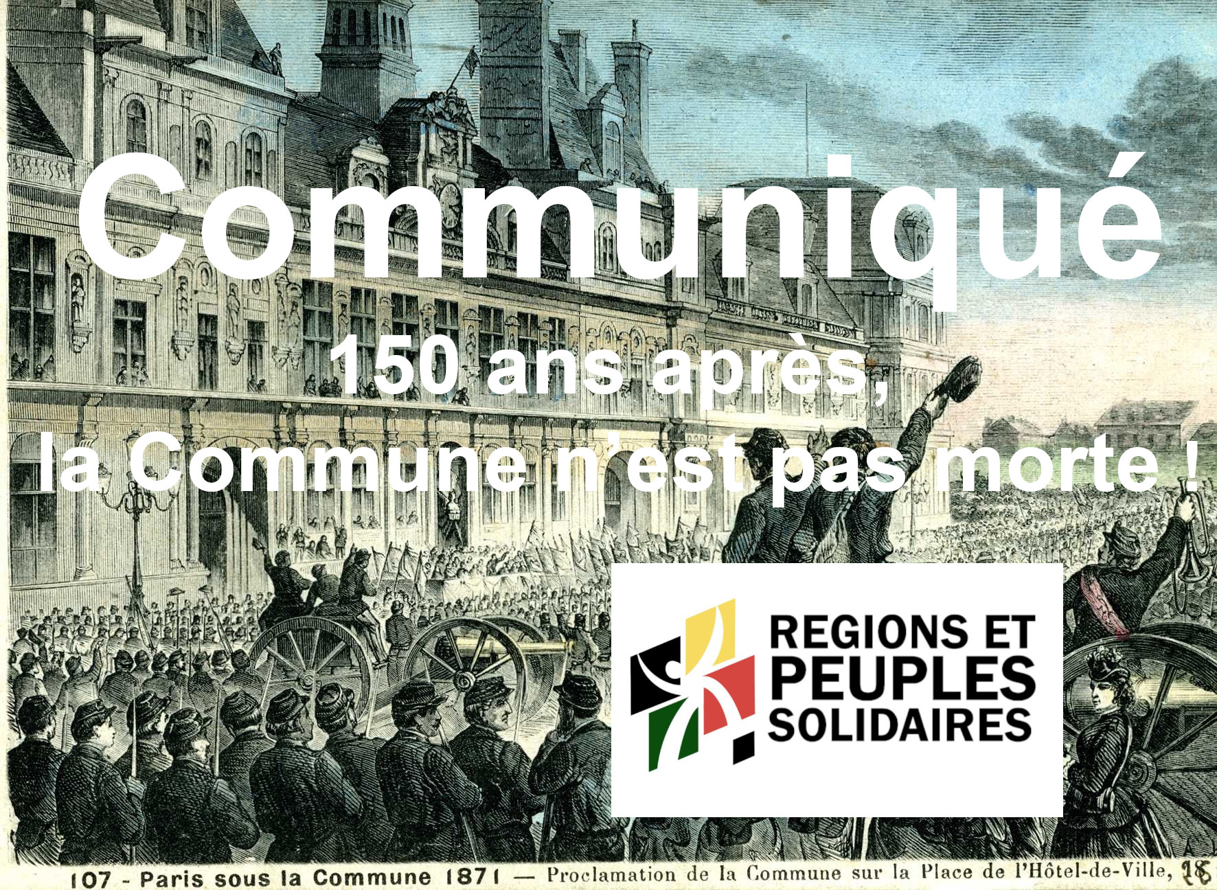 150 ans après, la Commune n'est pas morte!