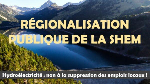 Hydroélectricité : pour une régionalisation publique de la SHEM