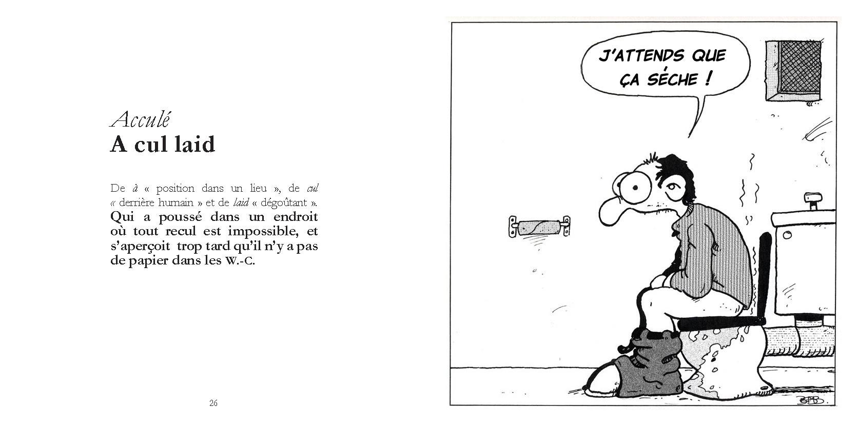 Acculé - A cul laid / P26-27 du Bestof 1 / Texte Edith - Dessin Bebb / Droits réservés   Reproduction interdite
