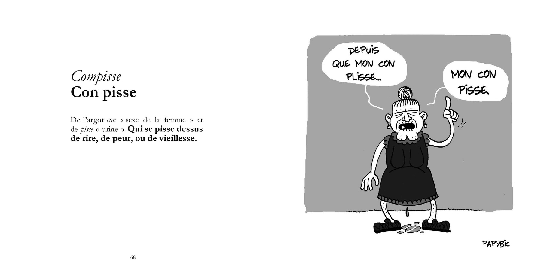 Compisse - Con pisse / P 68-69 du Bestof2 -Texte Edith - Dessin Papybic. Droits réservés - Reproduction interdite