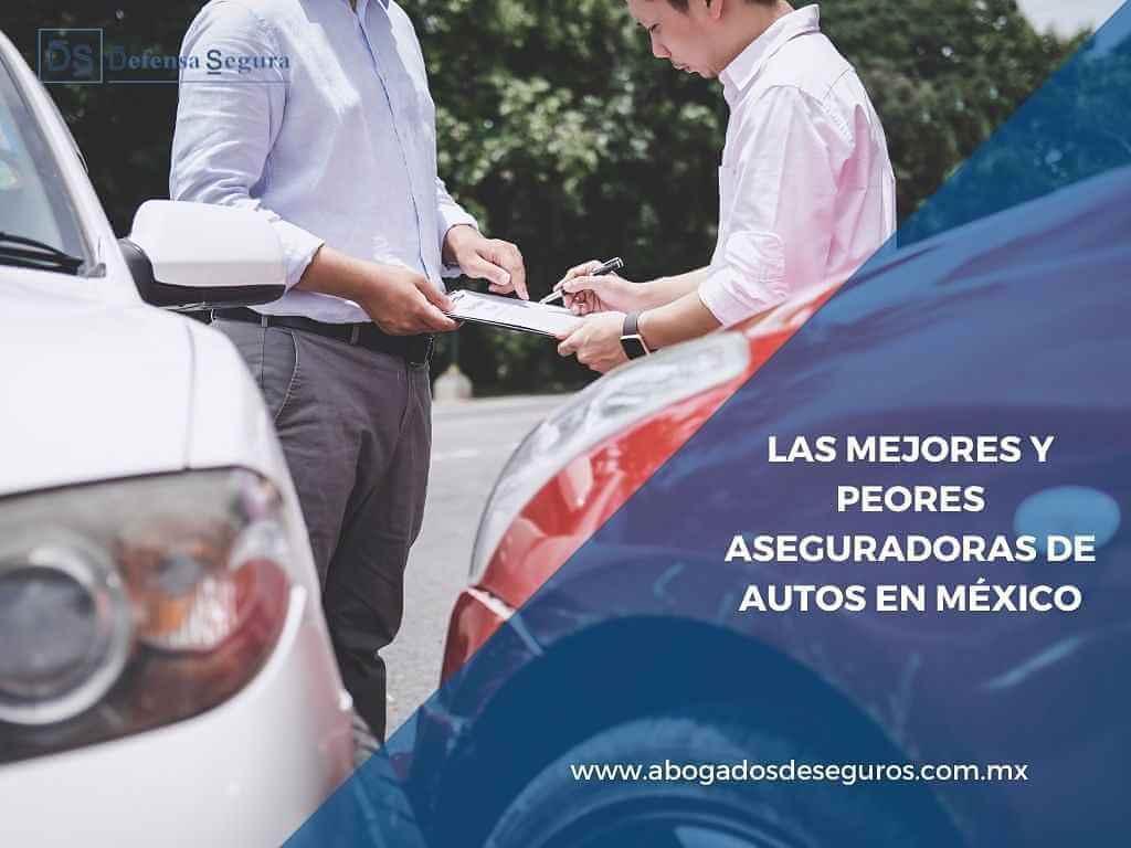 Las mejores y peores aseguradoras de autos en México